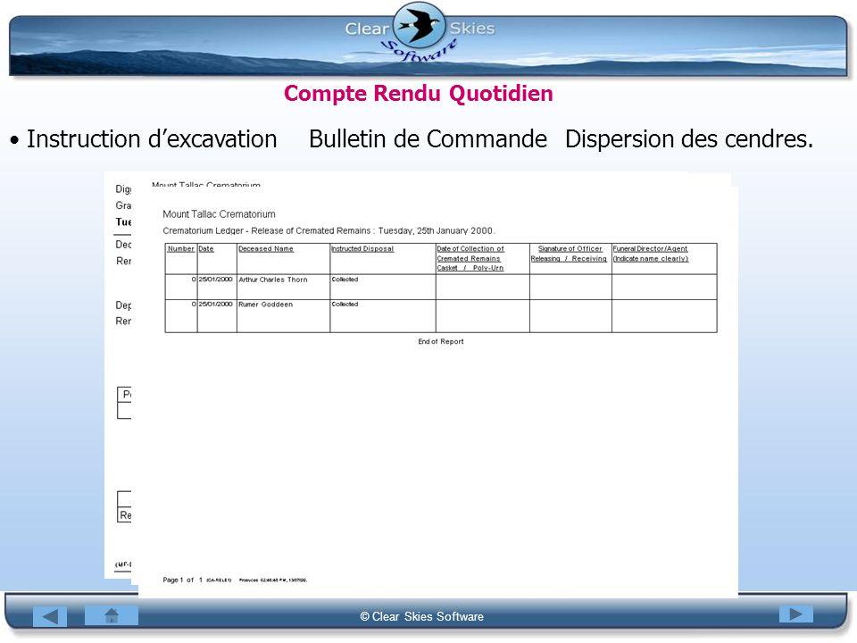 Bacas NG © Clear Skies Software Compte Rendu Quotidien Instruction dexcavationBulletin de CommandeDispersion des cendres.