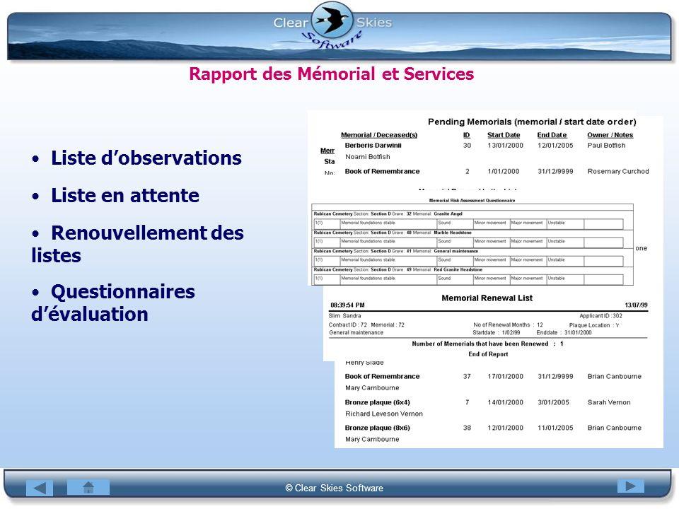 Bacas NG © Clear Skies Software Rapport des Mémorial et Services Liste dobservations Liste en attente Renouvellement des listes Questionnaires dévalua