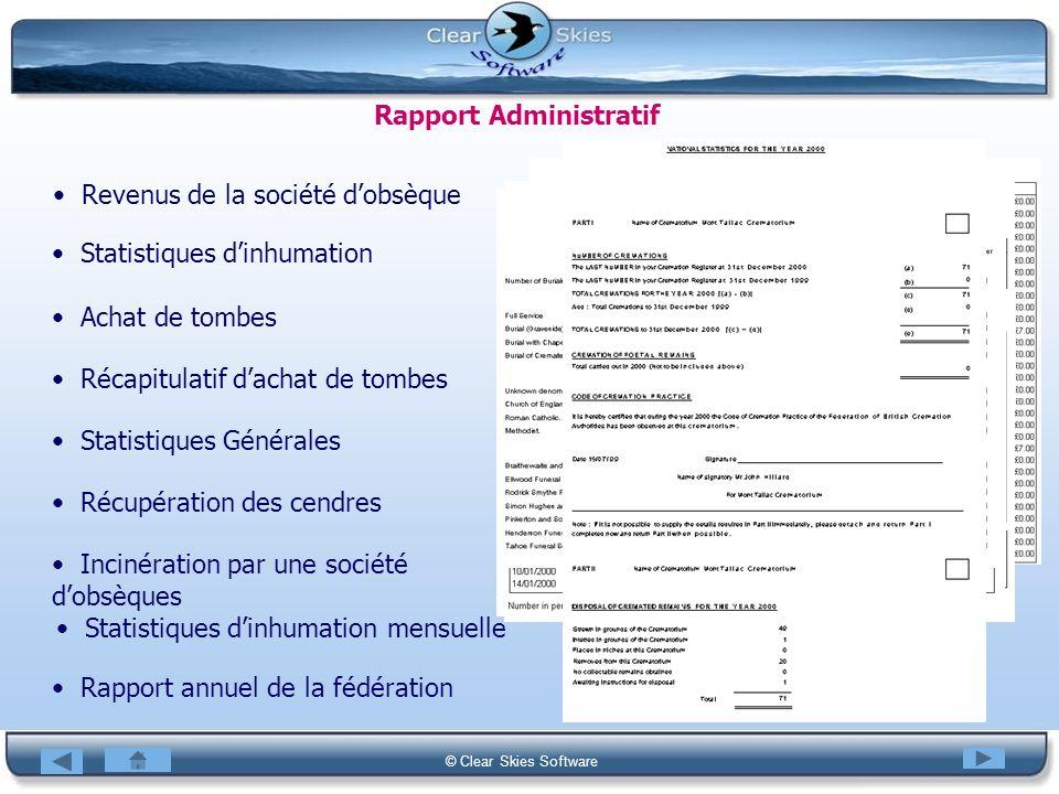 Bacas NG © Clear Skies Software Rapport Administratif Revenus de la société dobsèque Statistiques dinhumation Achat de tombes Récapitulatif dachat de
