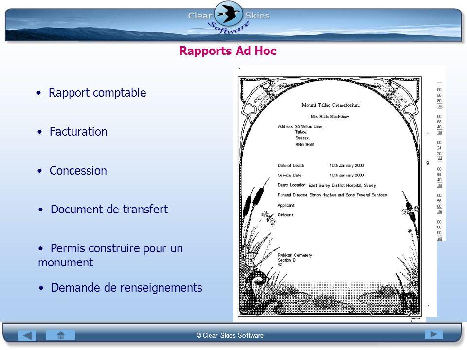 Bacas NG © Clear Skies Software Rapports Ad Hoc Rapport comptable Facturation Demande de renseignements Concession Document de transfert Permis constr