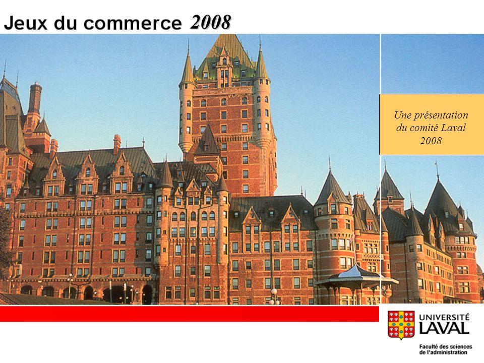 Une présentation du comité Laval 2008