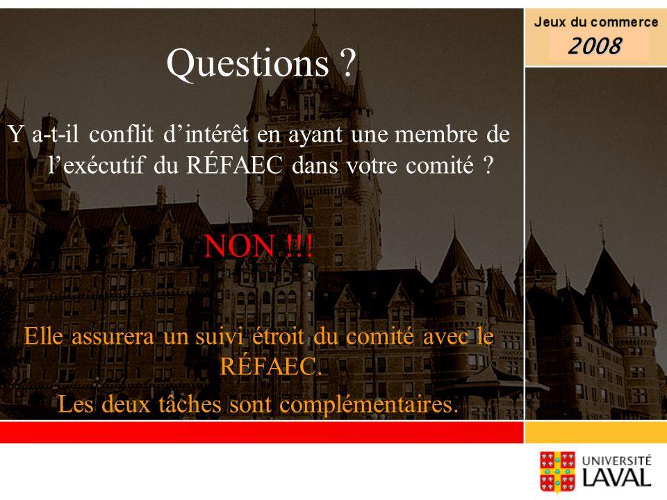 Questions ? Y a-t-il conflit dintérêt en ayant une membre de lexécutif du RÉFAEC dans votre comité ? NON !!! Elle assurera un suivi étroit du comité a
