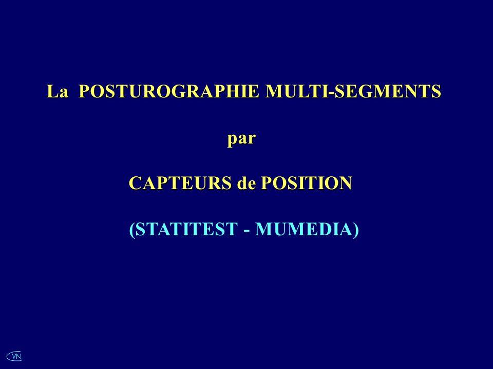 VN La POSTUROGRAPHIE MULTI-SEGMENTS par CAPTEURS de POSITION (STATITEST - MUMEDIA)