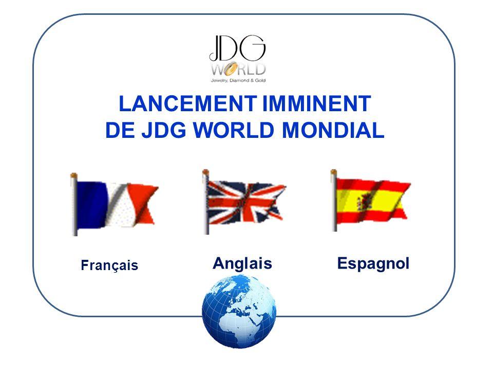 LANCEMENT IMMINENT DE JDG WORLD MONDIAL EspagnolAnglais Français
