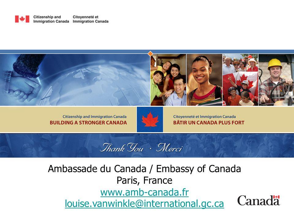 Ambassade du Canada / Embassy of Canada Paris, France www.amb-canada.fr louise.vanwinkle@international.gc.ca www.amb-canada.fr louise.vanwinkle@intern