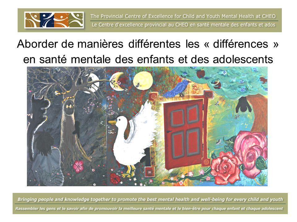 Aborder de manières différentes les « différences » en santé mentale des enfants et des adolescents