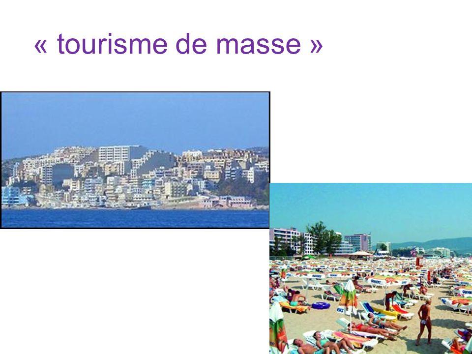 « tourisme de masse »