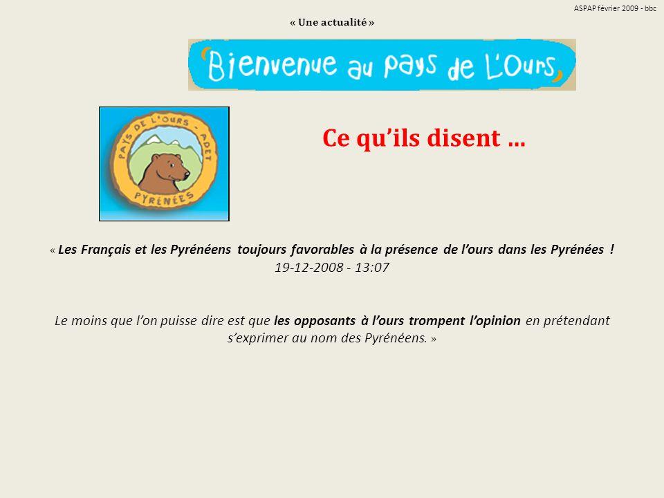 « Une actualité » « Les Français et les Pyrénéens toujours favorables à la présence de lours dans les Pyrénées ! 19-12-2008 - 13:07 Le moins que lon p