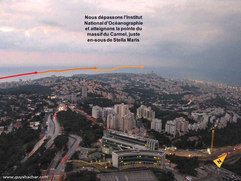 Nous dépassons lInstitut National dOcéanographie et atteignons la pointe du massif du Carmel, juste en-sous de Stella Maris N