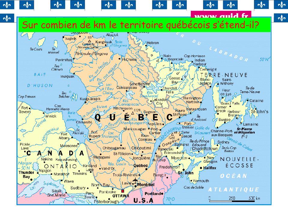 10 Sur combien de km le territoire québécois sétend-il?