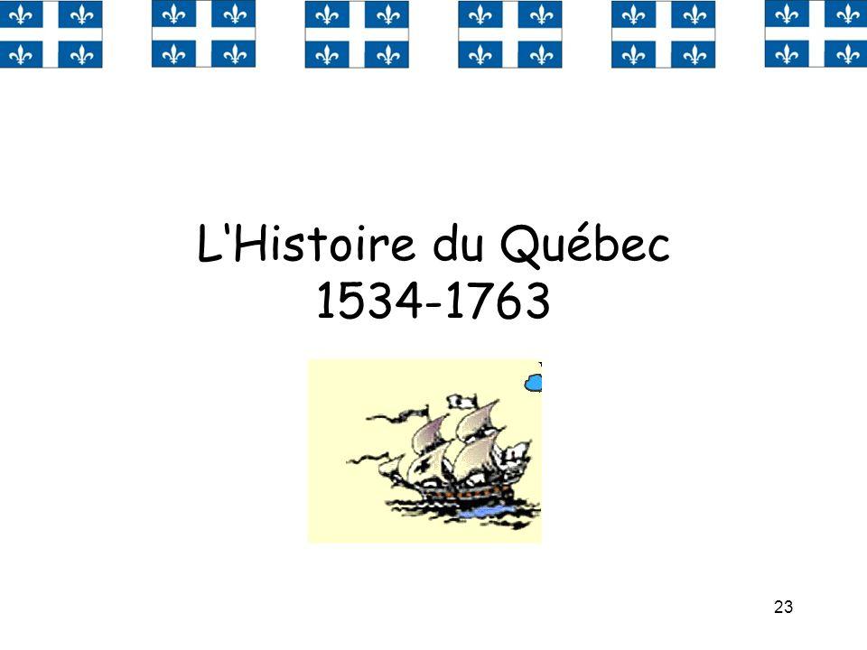 23 LHistoire du Québec 1534-1763