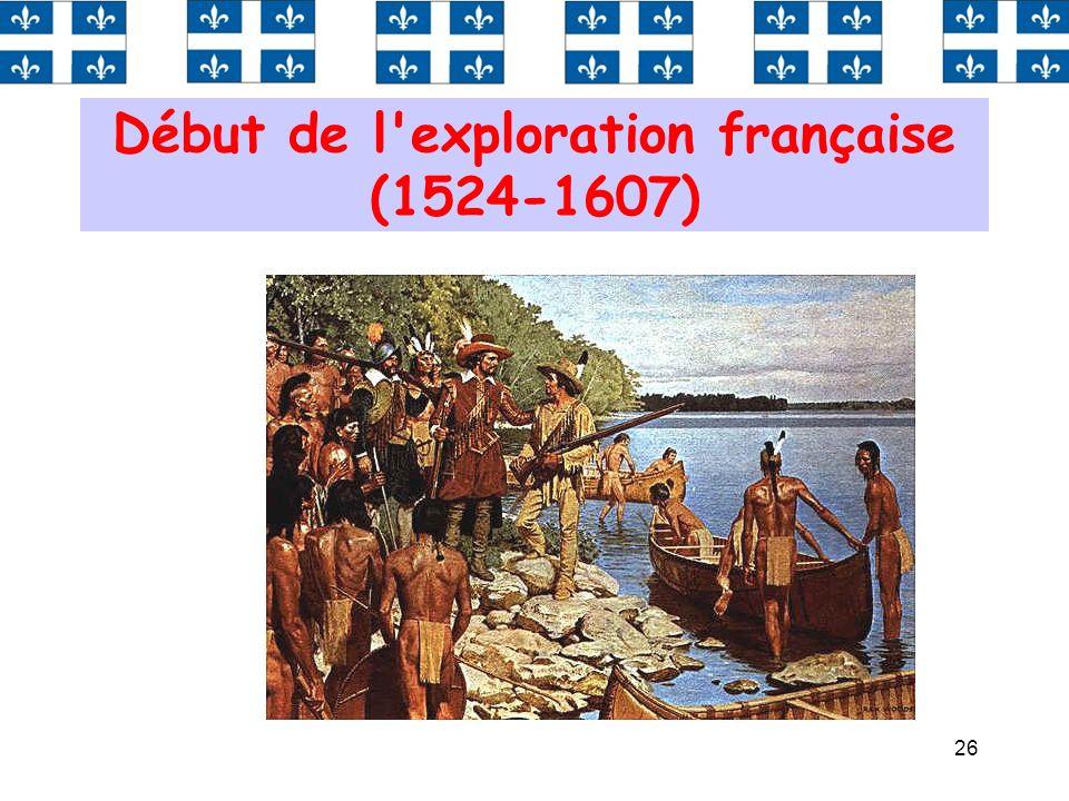 26 Début de l'exploration française (1524-1607)