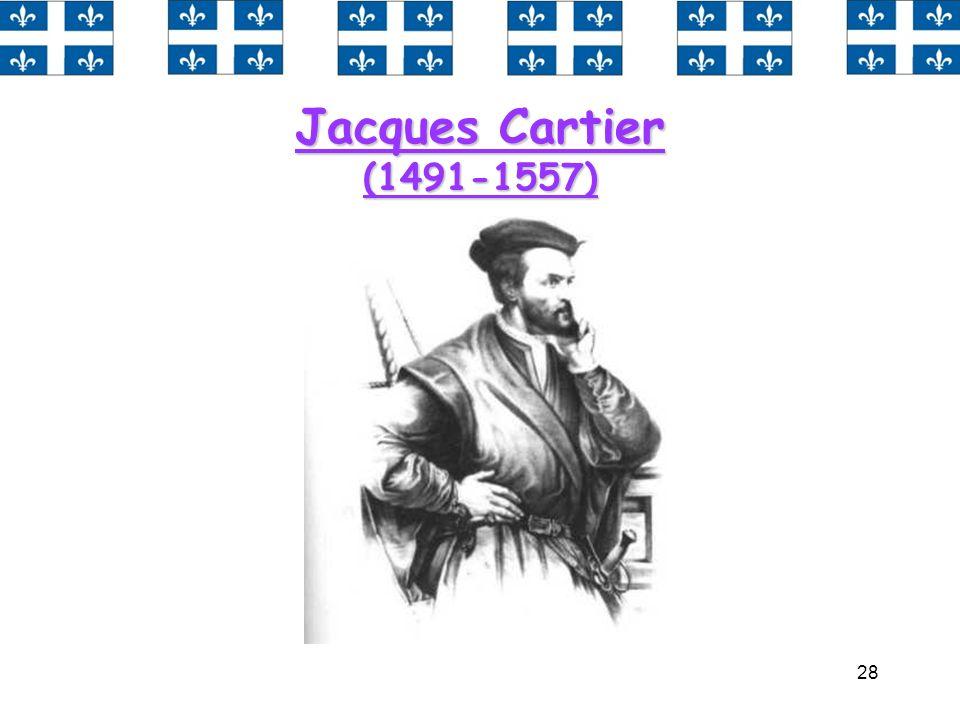 28 Jacques Cartier (1491-1557)