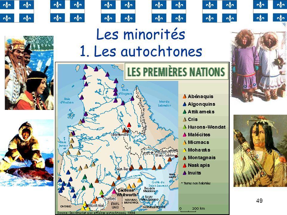 49 Les minorités 1. Les autochtones