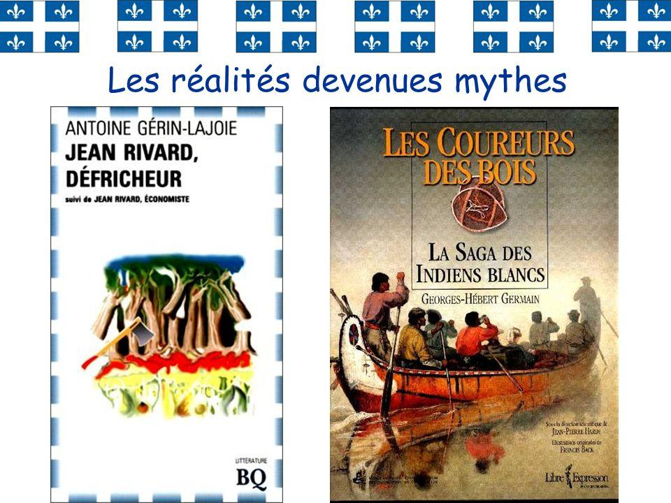 52 Les réalités devenues mythes
