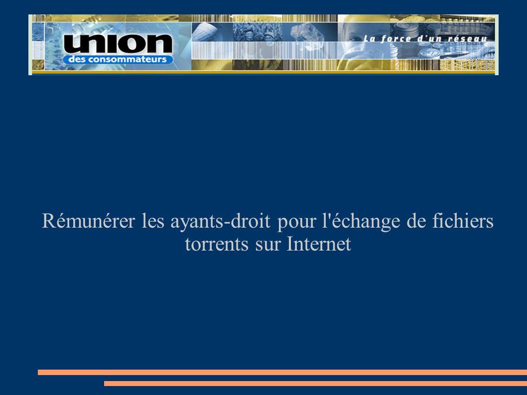 Rémunérer les ayants-droit pour l'échange de fichiers torrents sur Internet