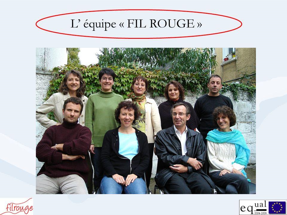 L équipe « FIL ROUGE »