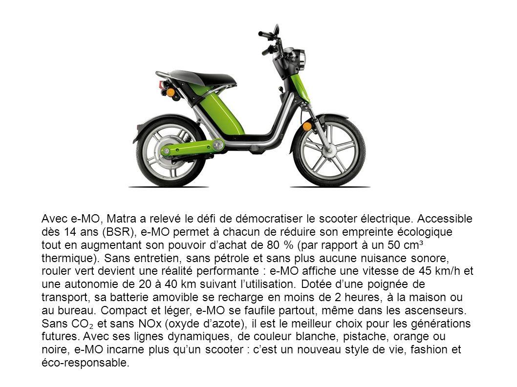Avec e-MO, Matra a relevé le défi de démocratiser le scooter électrique. Accessible dès 14 ans (BSR), e-MO permet à chacun de réduire son empreinte éc