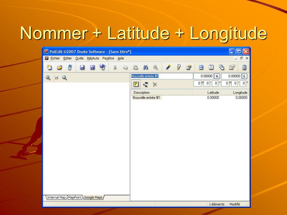 Nommer + Latitude + Longitude