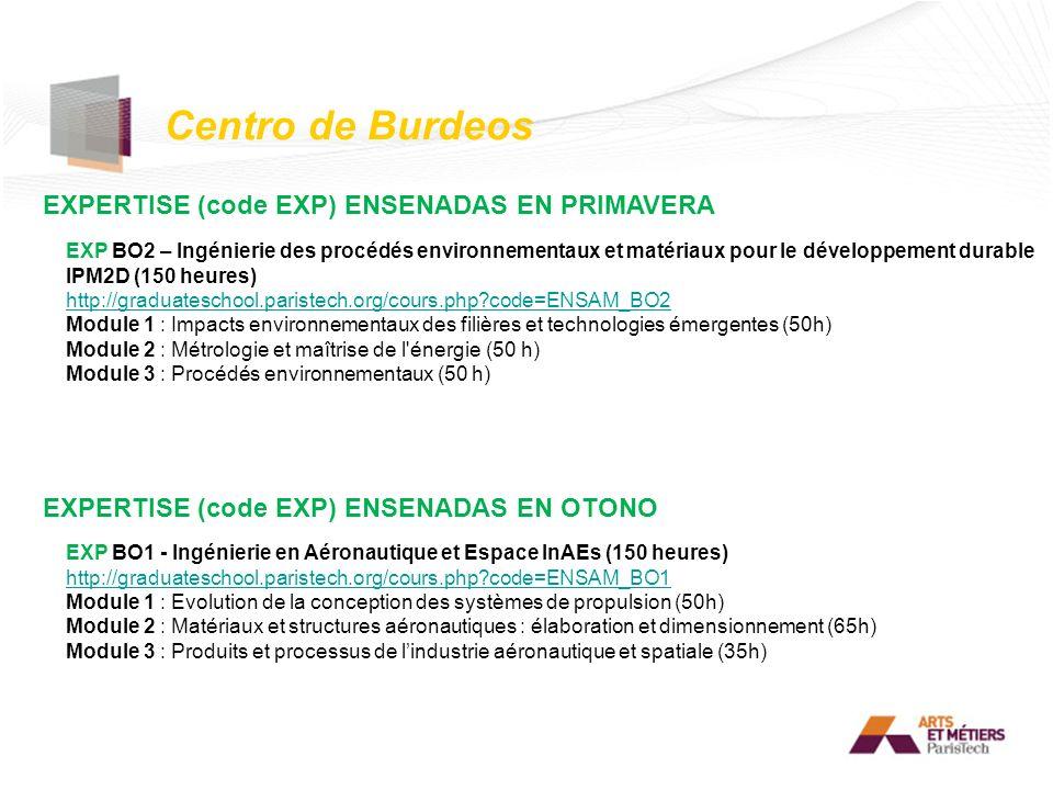 Centro de Burdeos EXPERTISE (code EXP) ENSENADAS EN PRIMAVERA EXPERTISE (code EXP) ENSENADAS EN OTONO EXP BO2 – Ingénierie des procédés environnementa