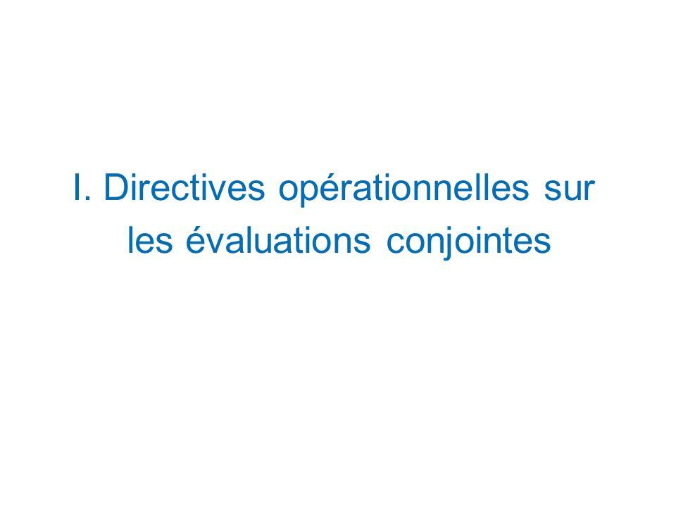 I. Directives opérationnelles sur les évaluations conjointes