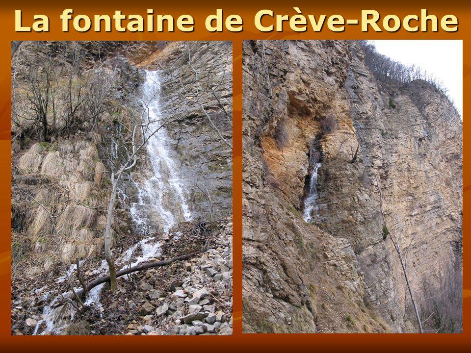 La fontaine de Crève-Roche