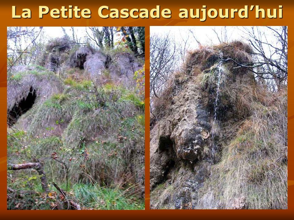 La Petite Cascade aujourdhui