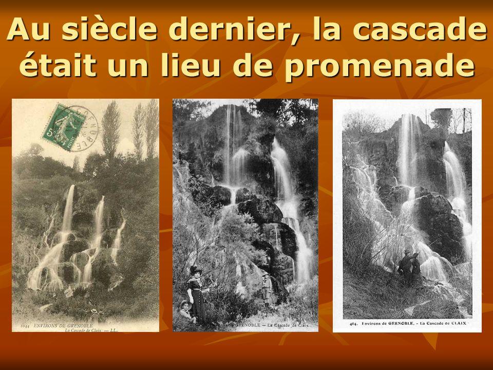 Au siècle dernier, la cascade était un lieu de promenade