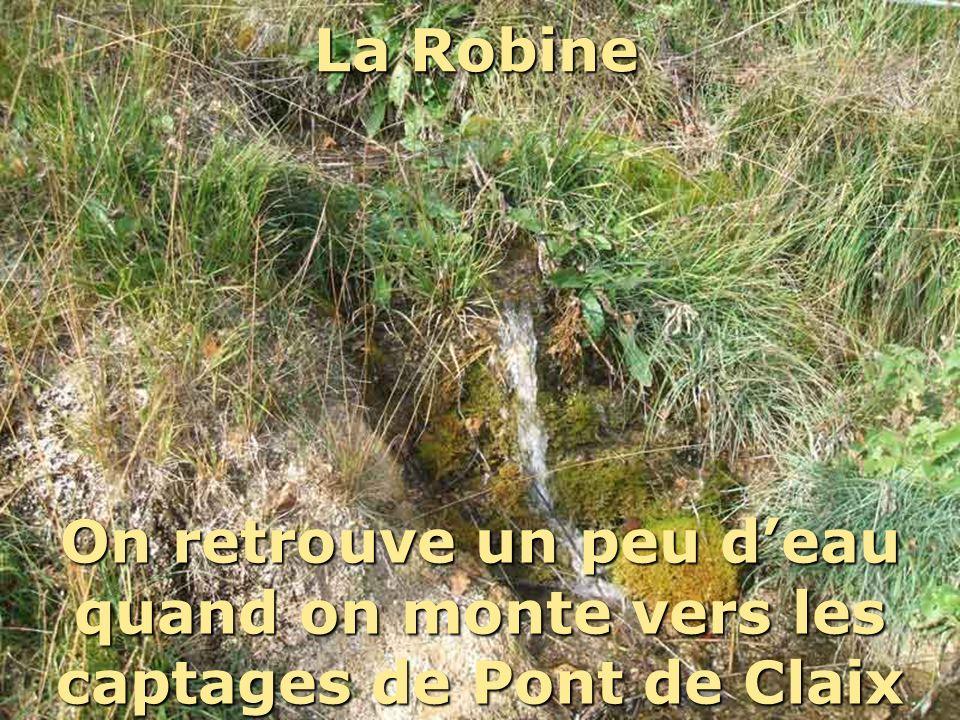 La Robine On retrouve un peu deau quand on monte vers les captages de Pont de Claix