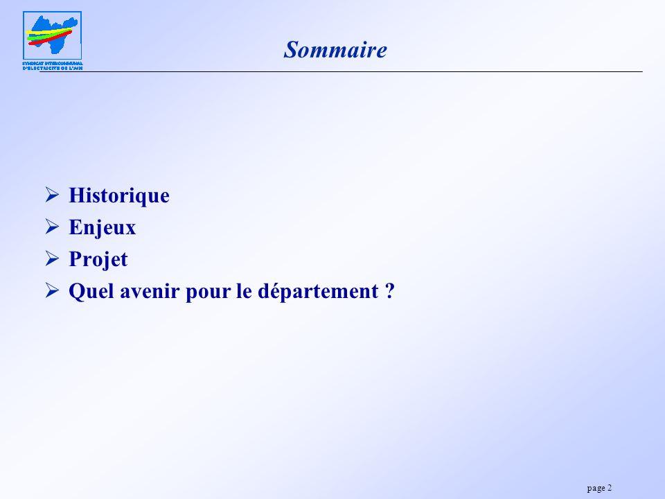 page 2 Sommaire Historique Enjeux Projet Quel avenir pour le département ?