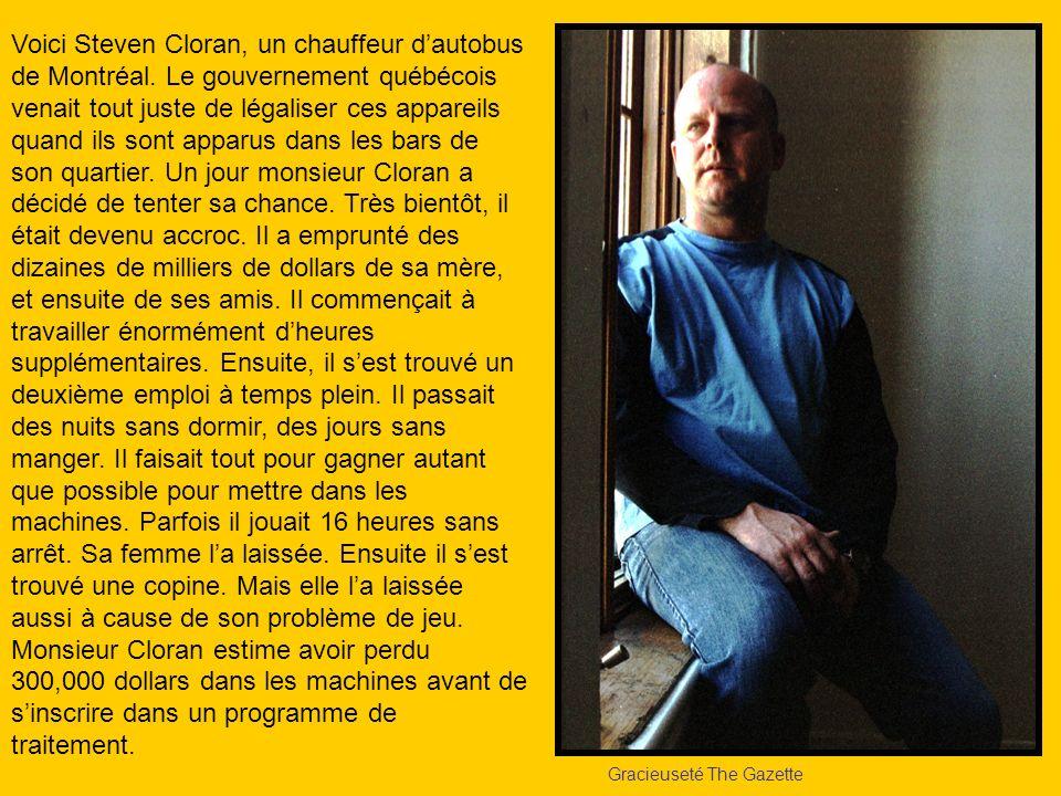 Gracieuseté The Gazette Voici Steven Cloran, un chauffeur dautobus de Montréal. Le gouvernement québécois venait tout juste de légaliser ces appareils