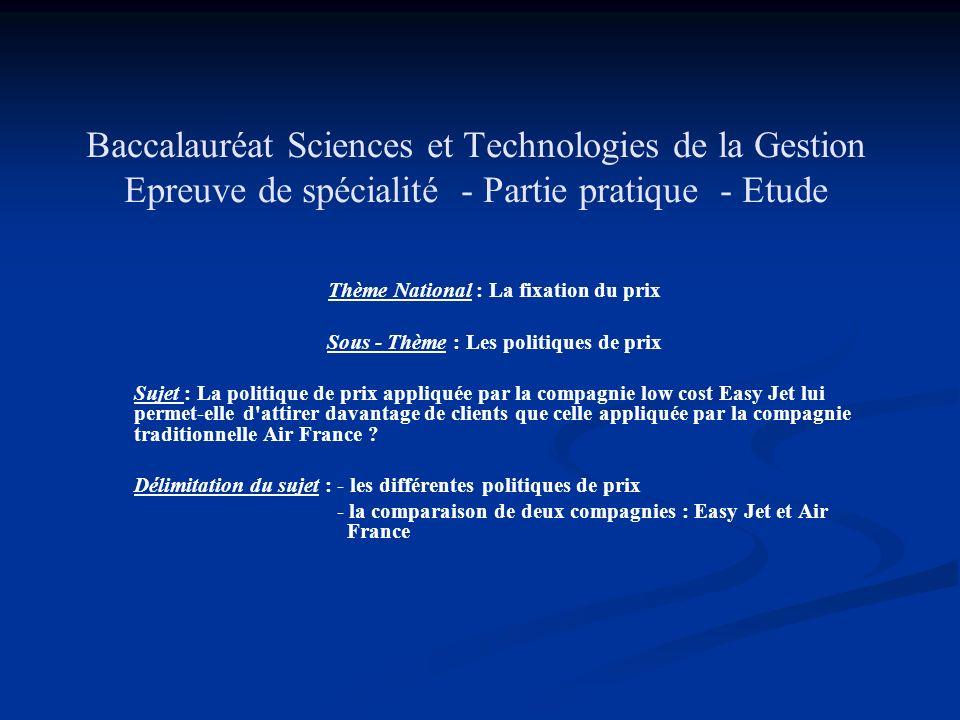 Baccalauréat Sciences et Technologies de la Gestion Epreuve de spécialité - Partie pratique - Etude Thème National : La fixation du prix Sous - Thème