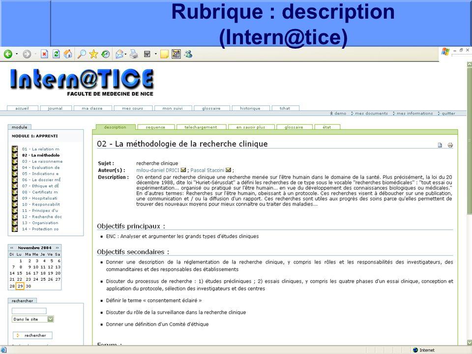 J. Testa – P Staccini Université Nice-Sophia Antipolis – AG du RESHAOC 10 juin 200515 Rubrique : description (Intern@tice)