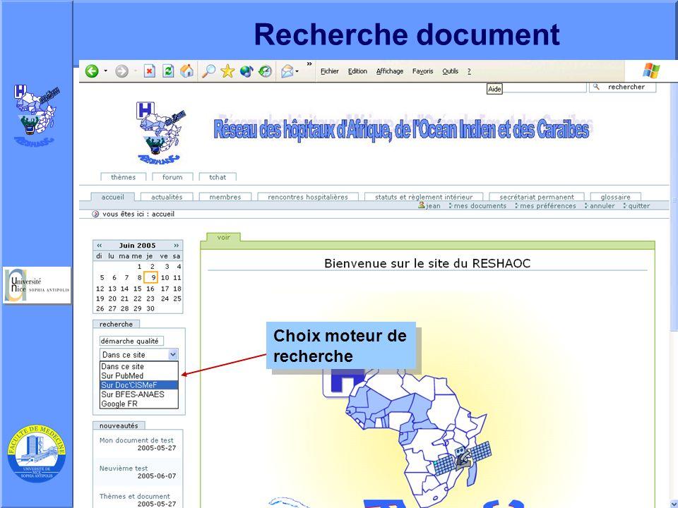 J. Testa – P Staccini Université Nice-Sophia Antipolis – AG du RESHAOC 10 juin 200517 Recherche document Choix moteur de recherche