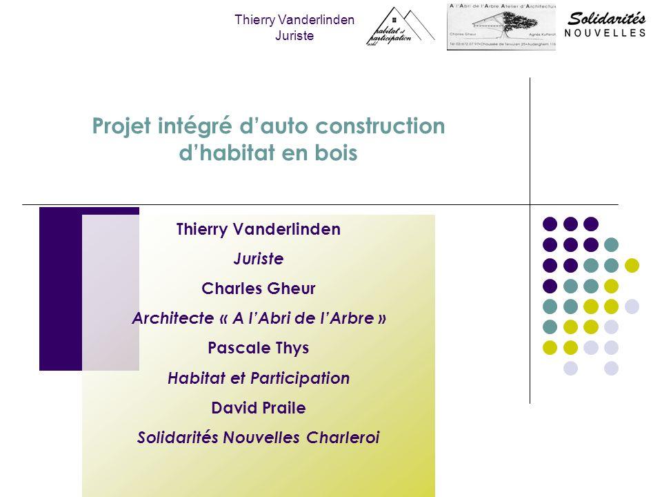 Projet intégré dauto construction dhabitat en bois Thierry Vanderlinden Juriste