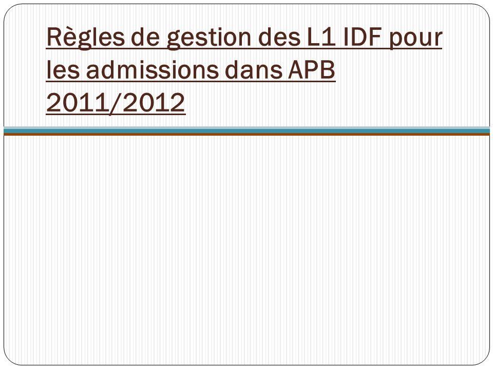 Règles de gestion des L1 IDF pour les admissions dans APB 2011/2012