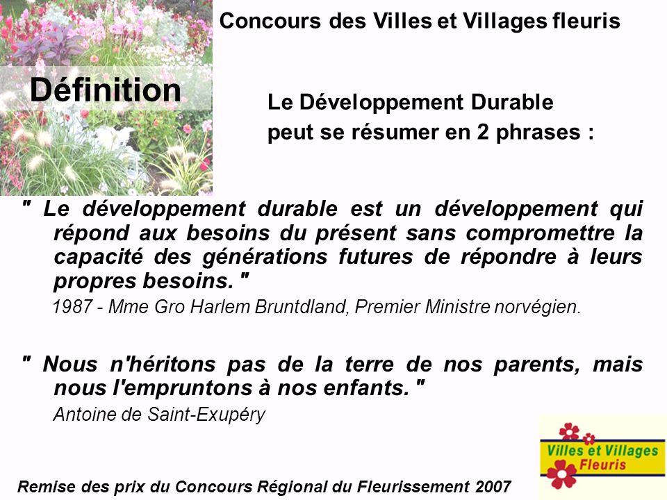 Concours des Villes et Villages fleuris Remise des prix du Concours Régional du Fleurissement 2007 Définition