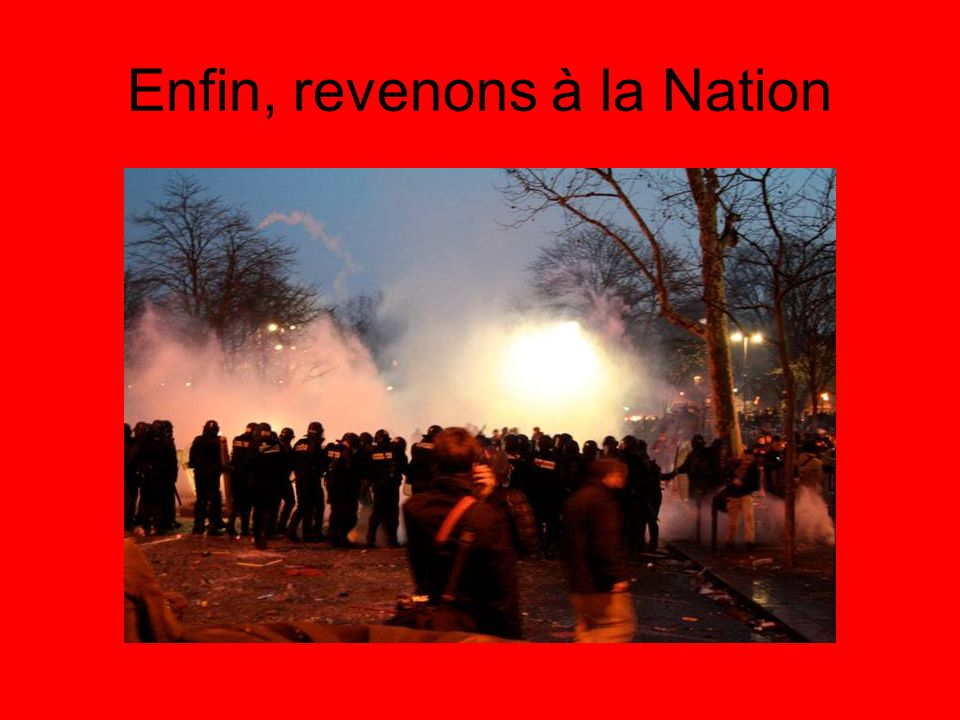 Enfin, revenons à la Nation