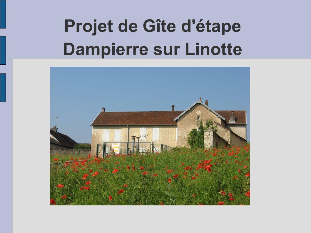 Projet de Gîte d'étape Dampierre sur Linotte