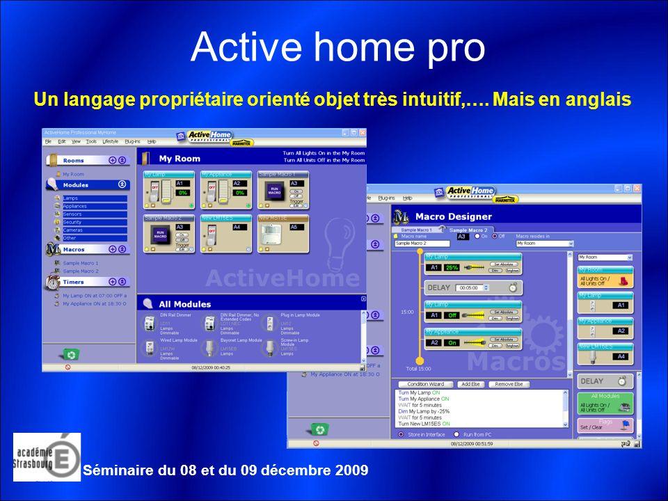 Active home pro Un langage propriétaire orienté objet très intuitif,….