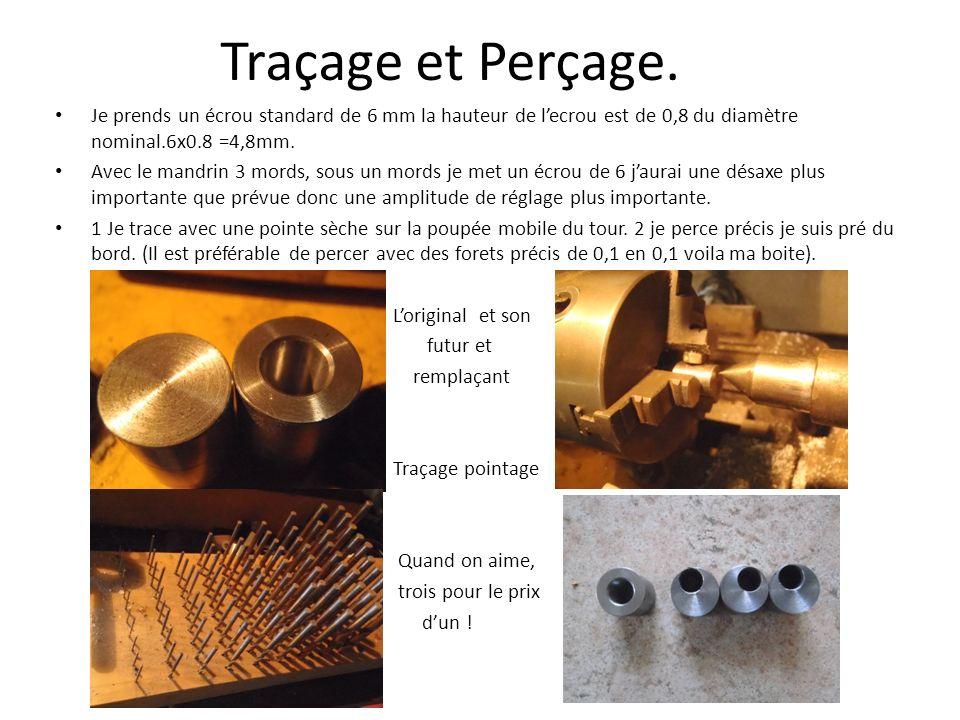 Traçage et Perçage. Je prends un écrou standard de 6 mm la hauteur de lecrou est de 0,8 du diamètre nominal.6x0.8 =4,8mm. Avec le mandrin 3 mords, sou