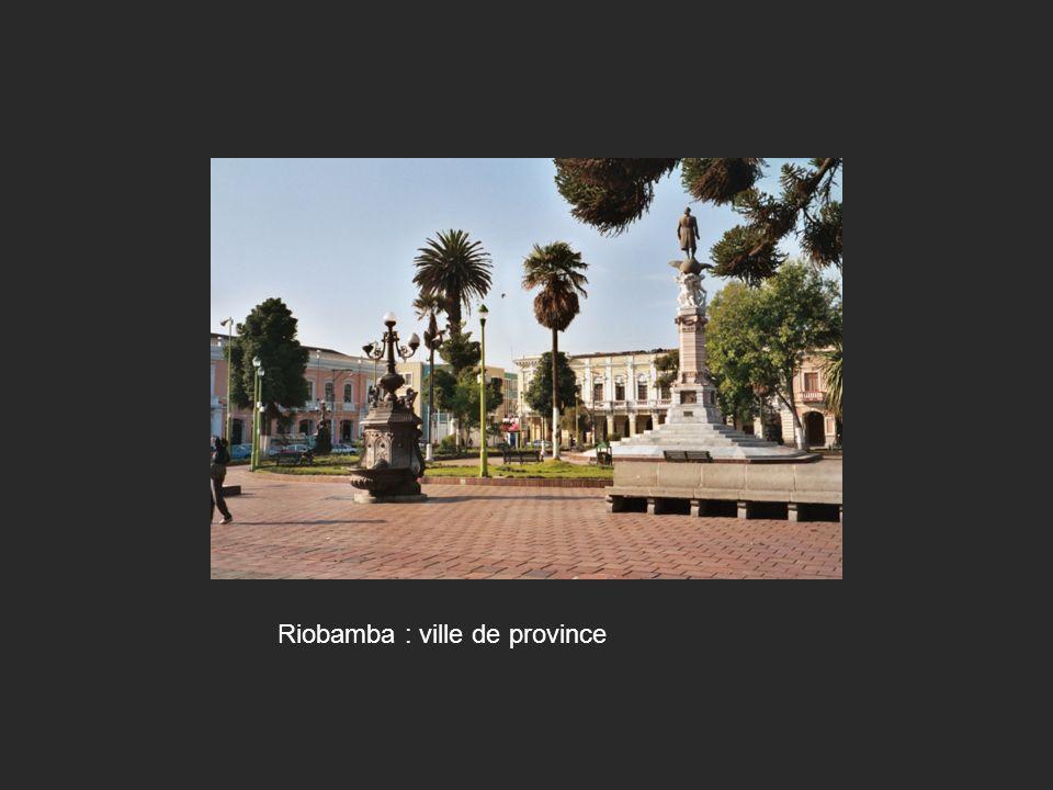 Riobamba : ville de province