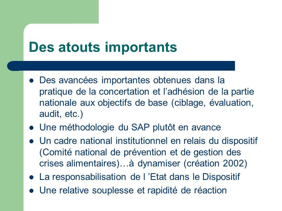 Des atouts importants Des avancées importantes obtenues dans la pratique de la concertation et ladhésion de la partie nationale aux objectifs de base