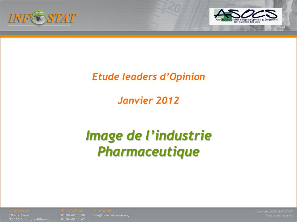 Etude leaders dOpinion Janvier 2012 Image de lindustrie Pharmaceutique