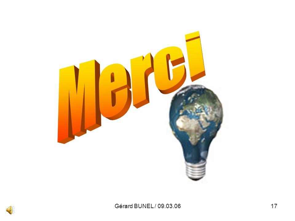 Gérard BUNEL / 09.03.0617