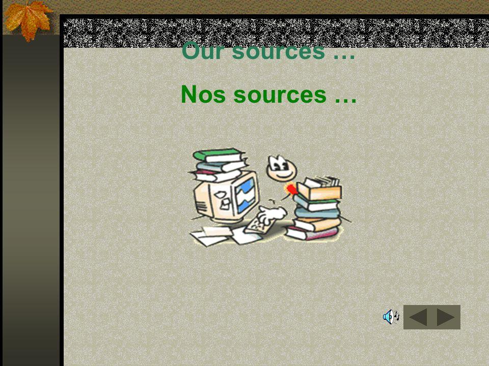 Our sources … Nos sources …