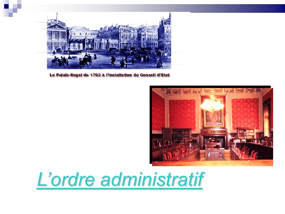 Lordre administratif Lordre administratif