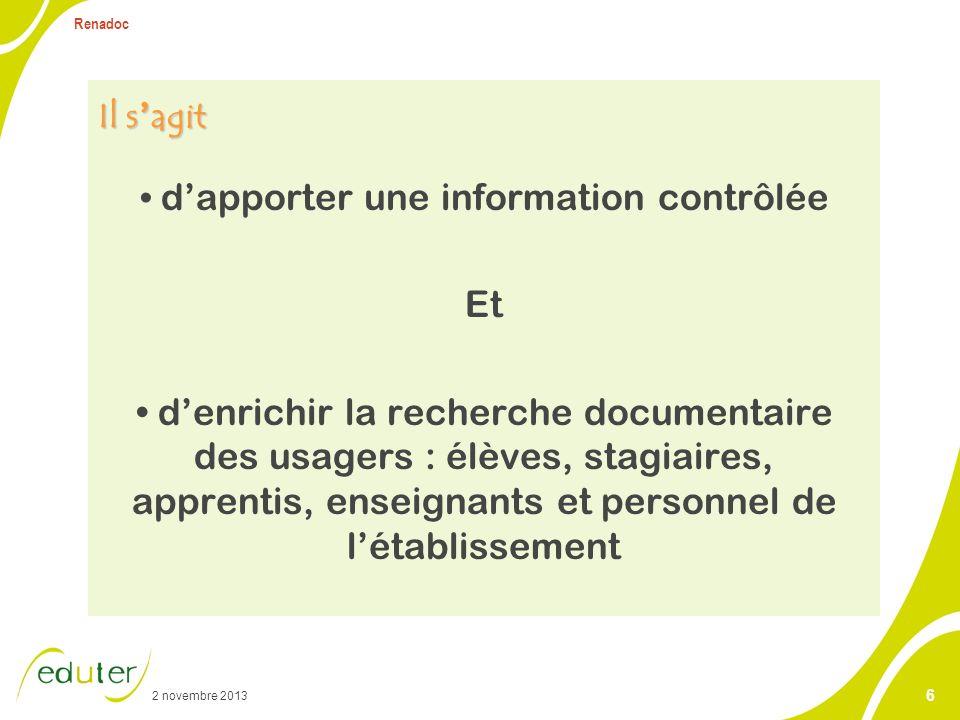 2 novembre 2013 Renadoc 7 oDépouillement : analyse du contenu dun document et restitution sous forme de notice.
