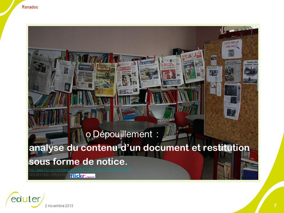 2 novembre 2013 Renadoc 8 Notice ou fiche descriptive dun document = éléments bibliographiques avec un résumé des descripteurs (issus dun langage particulier)