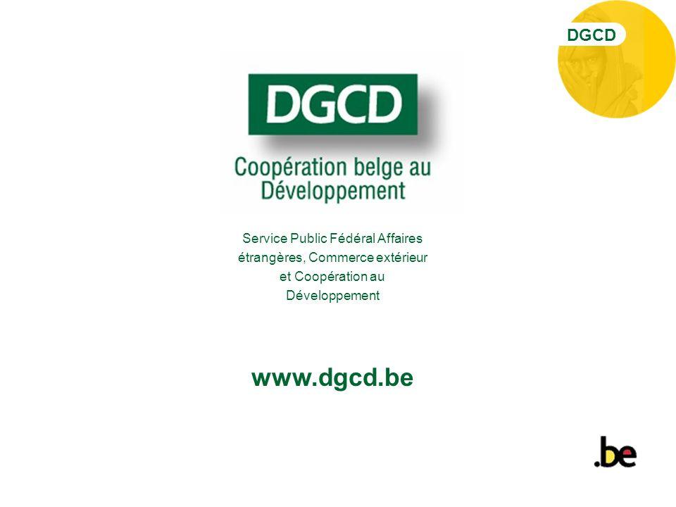 DGCD www.dgcd.be Service Public Fédéral Affaires étrangères, Commerce extérieur et Coopération au Développement